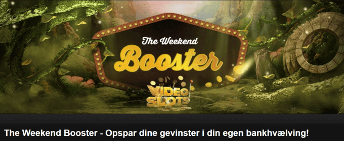 Deltag i Videoslots' The Weekend Booster